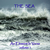 The Sea: An Element in Verse, Volume 1 Audiobook, by Alfred Tennyson, Algernon Charles Swinburne, John Keats, Percy Bysshe Shelley