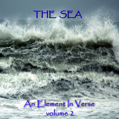 The Sea—An Element in Verse, Vol. 2 Audiobook, by various authors