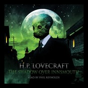The Shadow over Innsmouth Audiobook, by H. P. Lovecraft