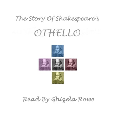 The Story of Shakespeare's Othello Audiobook, by William Shakespeare