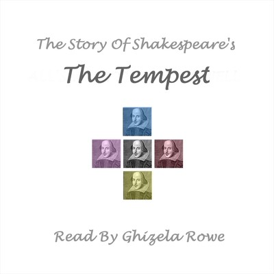 The Story of Shakespeare's The Tempest Audiobook, by William Shakespeare