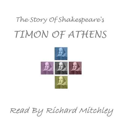 Shakespeare's Timon of Athens Audiobook, by William Shakespeare