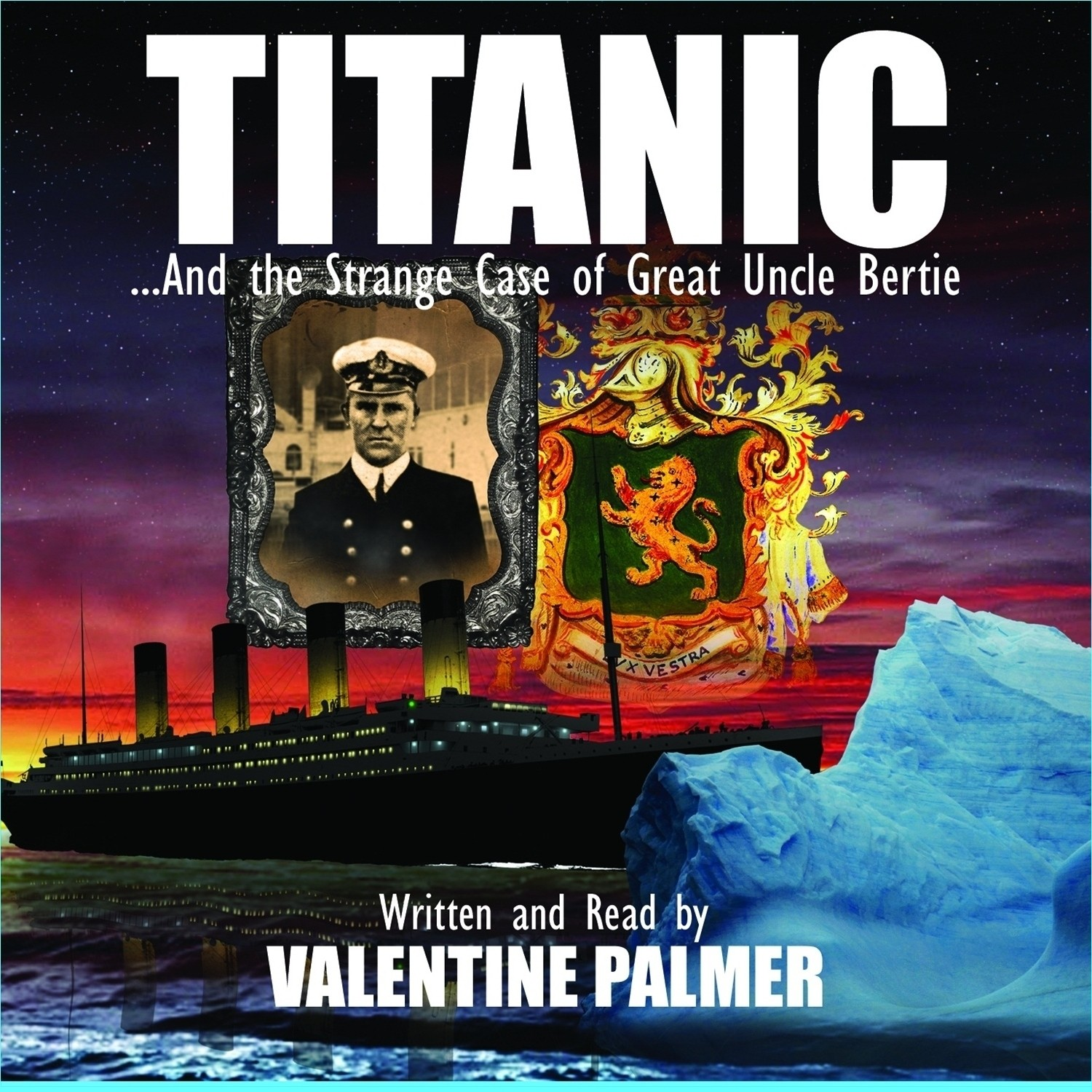 Printable Titanic: …And the Strange Case of Great Uncle Bertie Audiobook Cover Art