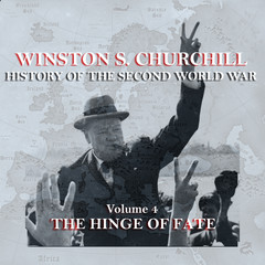 The History of the Second World War, Vol. 4: The Hinge of Fate Audiobook, by Winston Churchill