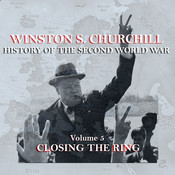 The History of the Second World War, Vol. 5: Closing the Ring Audiobook, by Winston Churchill