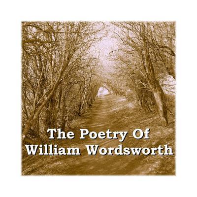 The Poetry of William Wordsworth Audiobook, by William Wordsworth