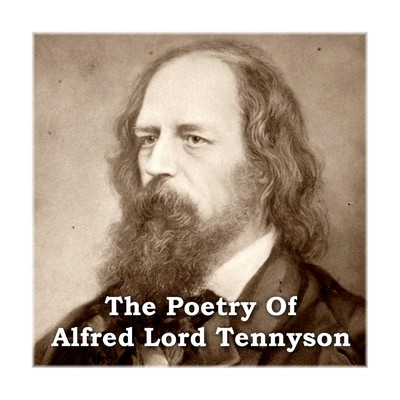 The Poetry of Alfred Lord Tennyson Audiobook, by Alfred Tennyson