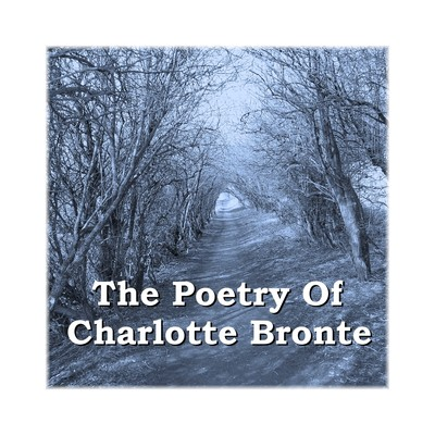 The Poetry of Charlotte Brontë Audiobook, by Charlotte Brontë