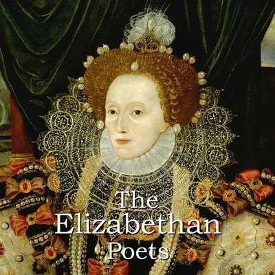 The Elizabethan Poets Audiobook, by various authors