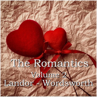 The Romantics, Vol. 2: An Introduction Audiobook, by various authors