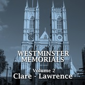 Westminster Memorials, Vol. 2: Clare to Lawrence Audiobook, by various authors