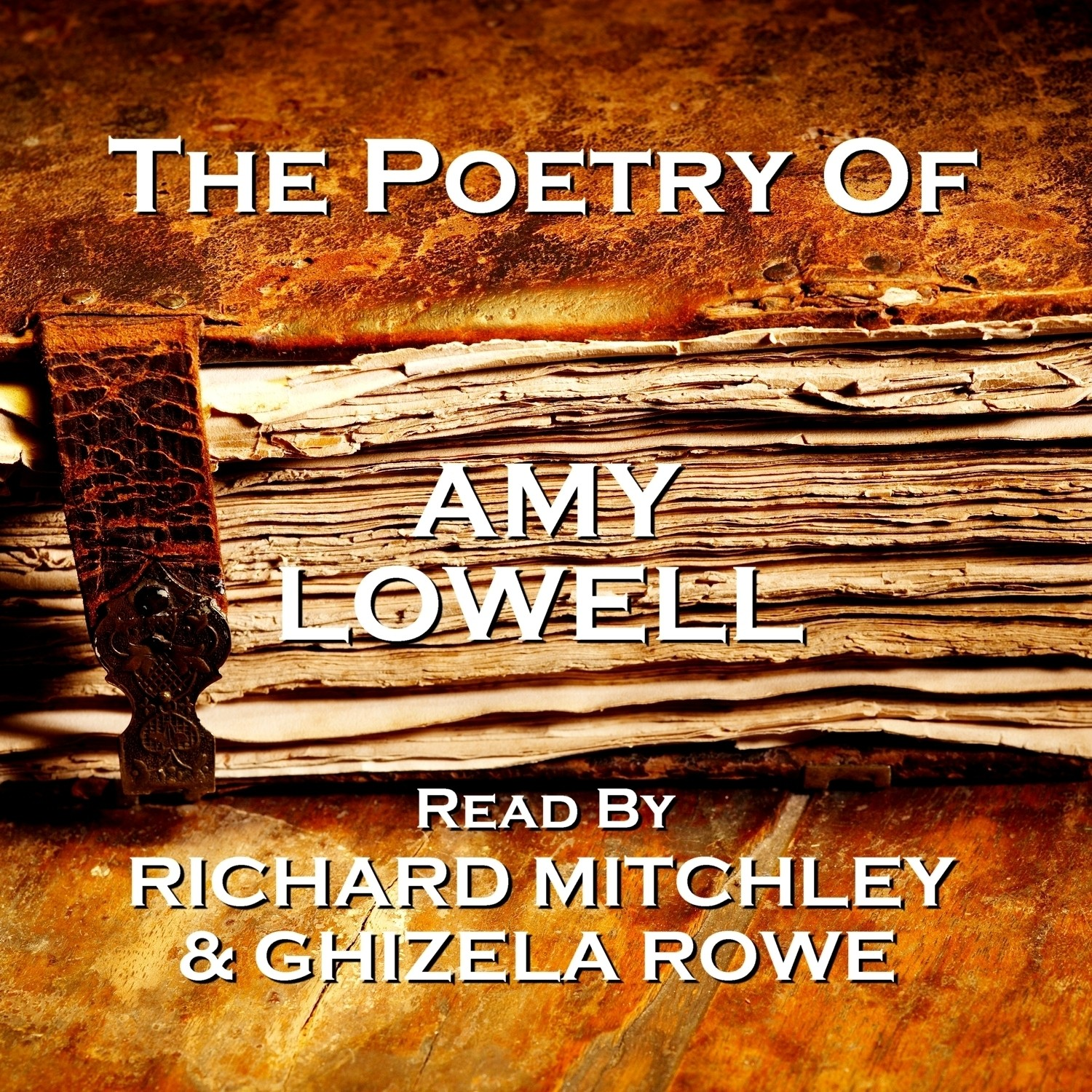 The Poetry of Amy Lowell Audiobook, by Amy Lowell