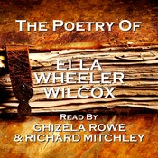 The Poetry of Ella Wheeler Wilcox Audiobook, by Ella Wheeler Wilcox
