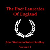 The Poet Laureates, Vol. 1: John Skelton to Robert Southey Audiobook, by various authors