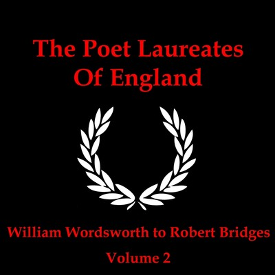 The Poet Laureates of England, Vol 2 Audiobook, by William Wordsworth