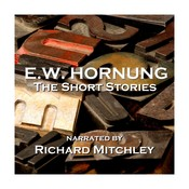 E.W. Hornung: Raffles, the Short Stories Audiobook, by E.W. Hornung