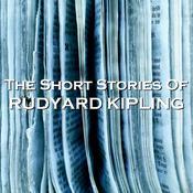 The Short Stories of Rudyard Kipling Audiobook, by Rudyard Kipling