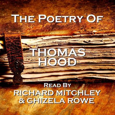The Poetry of Thomas Hood Audiobook, by Thomas Hood