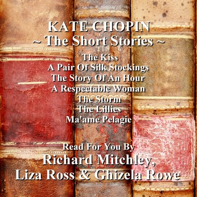 The Short Stories of Kate Chopin Audiobook, by Kate Chopin