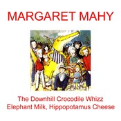 """The Downhill Crocodile Whizz"" and ""Elephant Milk, Hippopotamus Cheese"" Audiobook, by Margaret Mahy"