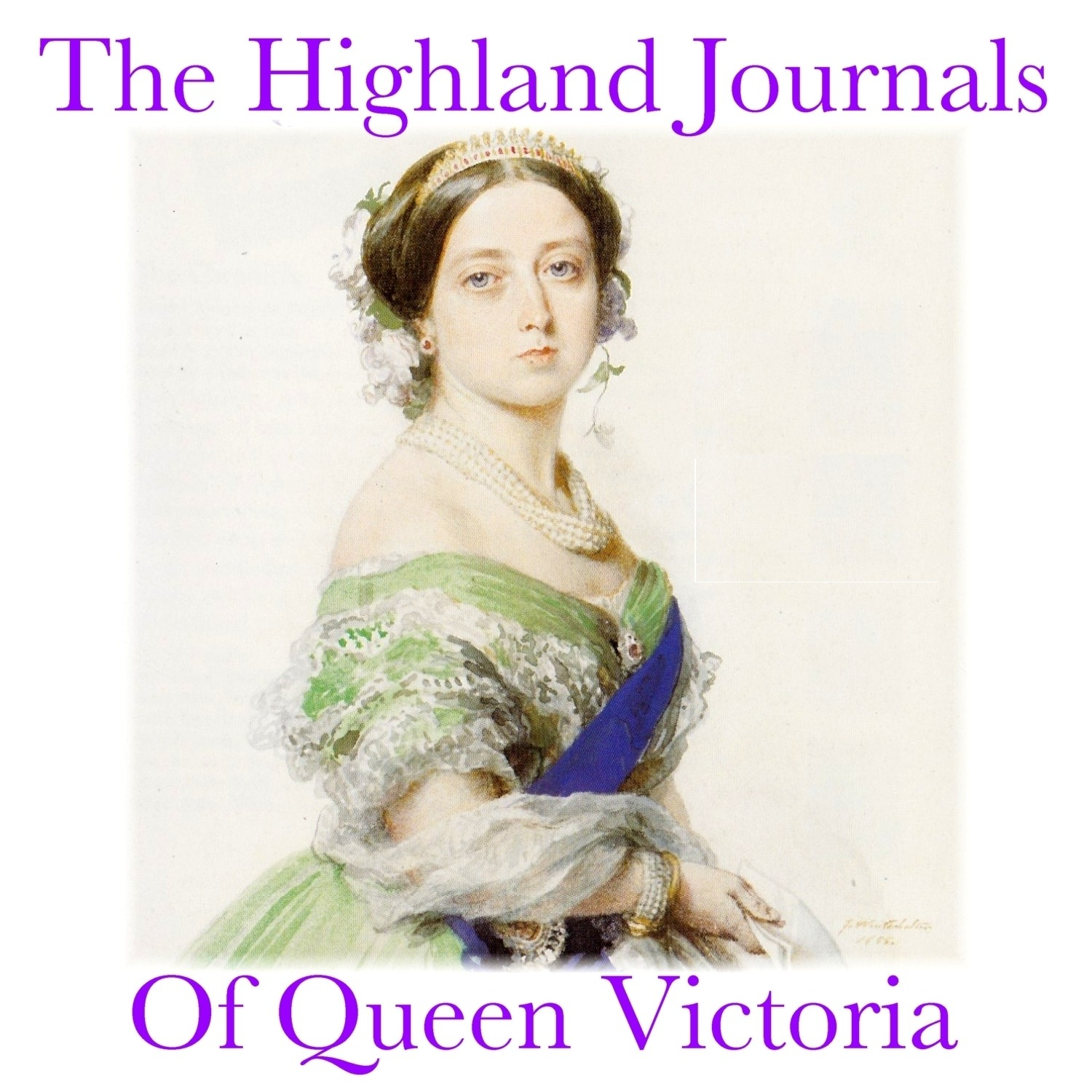 Printable The Highland Journals of Queen Victoria Audiobook Cover Art