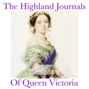 The Highland Journals of Queen Victoria Audiobook, by Queen Victoria