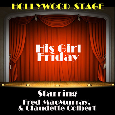 His Girl Friday Audiobook, by Ben  Hecht