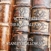 The Bab Ballads Audiobook, by W. S. Gilbert