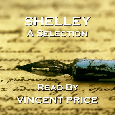 Shelley (Abridged): A Selection Audiobook, by Percy Bysshe Shelley
