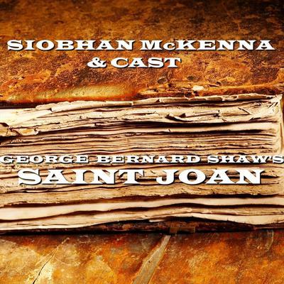 Saint Joan Audiobook, by George Bernard Shaw