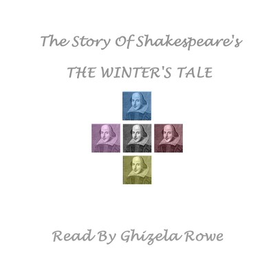 The Story of Shakespeare's The Winter's Tale Audiobook, by William Shakespeare