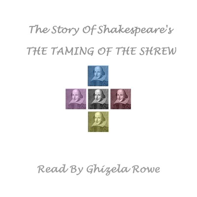 The Story of Shakespeare's Taming of the Shrew Audiobook, by William Shakespeare