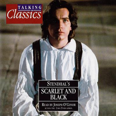 Scarlet & Black (Abridged) Audiobook, by Stendhal
