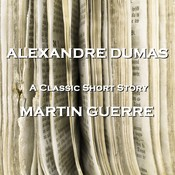 Martin Guerre: Celebrated Crimes Audiobook, by Alexandre Dumas