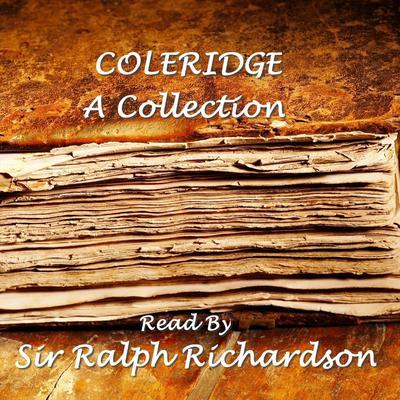 Coleridge: A Collection Audiobook, by Samuel Taylor Coleridge