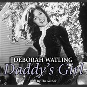 Daddy's Girl: The Autobiography Audiobook, by Deborah Watling, Paul Ballard