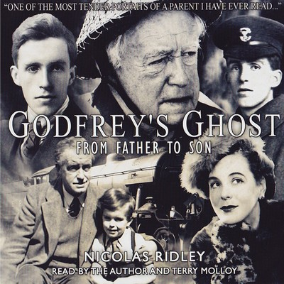 Godfrey's Ghost: From Father to Son Audiobook, by Nicolas Ridley