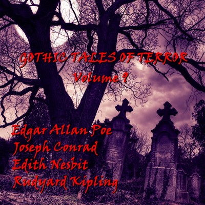Gothic Tales of Terror, Vol. 9 Audiobook, by various authors