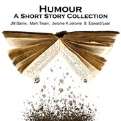 Humor: A Short Story Collection Audiobook, by various authors, J. M. Barrie, Jerome K. Jerome, Mark Twain