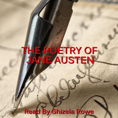 The Poetry of Jane Austen Audiobook, by Jane Austen