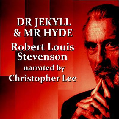 The Strange Case of Dr. Jekyll & Mr. Hyde (Abridged) Audiobook, by Robert Louis Stevenson