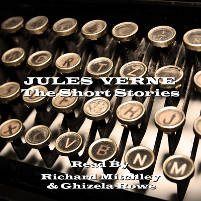 Jules Verne: The Short Stories Audiobook, by Jules Verne