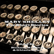 Mary Shelley: The Short Stories Audiobook, by Mary Shelley