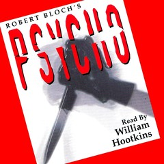 Psycho Audiobook, by Robert Bloch