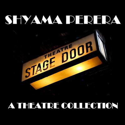 Shyama Perera: A Theater Collection Audiobook, by Shyama Perera
