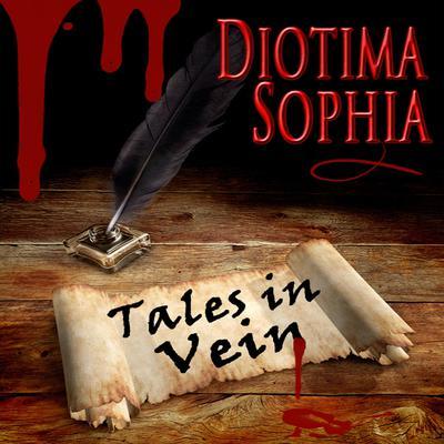 Tales in Vein Audiobook, by Diotima Sophia