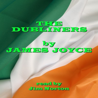 The Dubliners (Abridged) Audiobook, by James Joyce