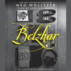 Belzhar Audiobook, by Meg Wolitzer
