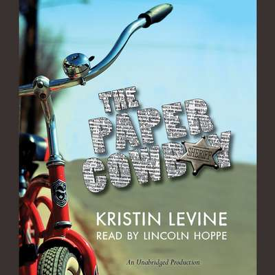 The Paper Cowboy Audiobook, by Kristin Levine