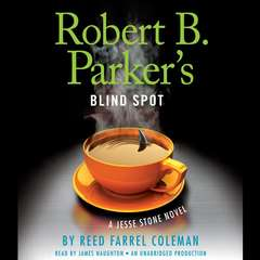 Robert B. Parkers Blind Spot Audiobook, by Reed Farrel Coleman